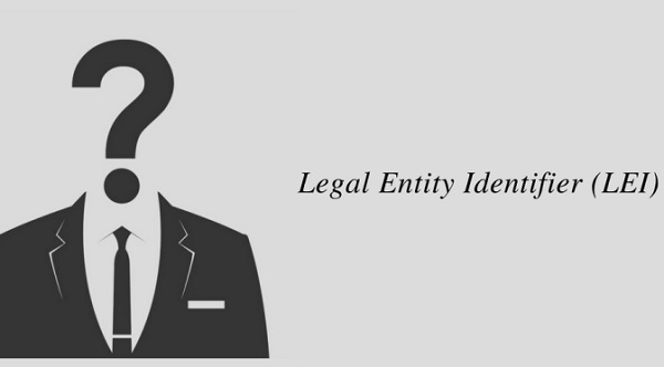 Do You Know About Legal Entity Identifier Or LEI?