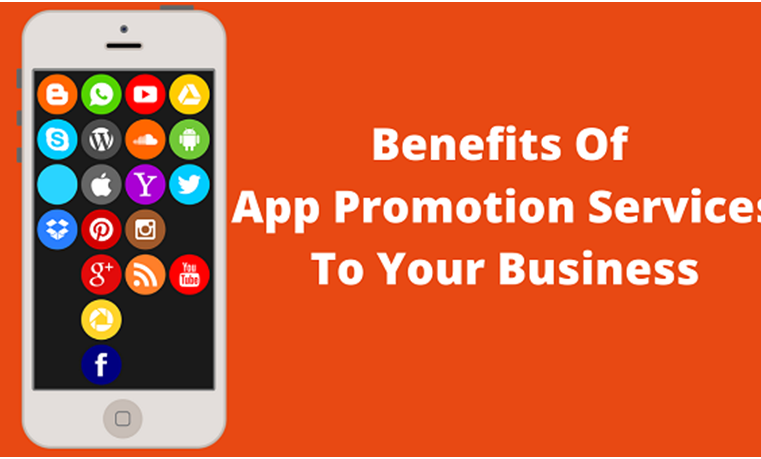 Benefits Of Using App Promotion Services