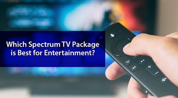 Which Spectrum TV Package is Best for Entertainment?