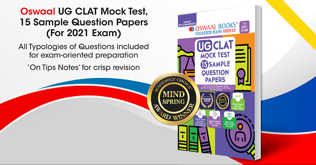 CLAT 2021 [Exam Date Announced to be on 23rd July] Strategy and Section-wise tips to crack law entrance exam