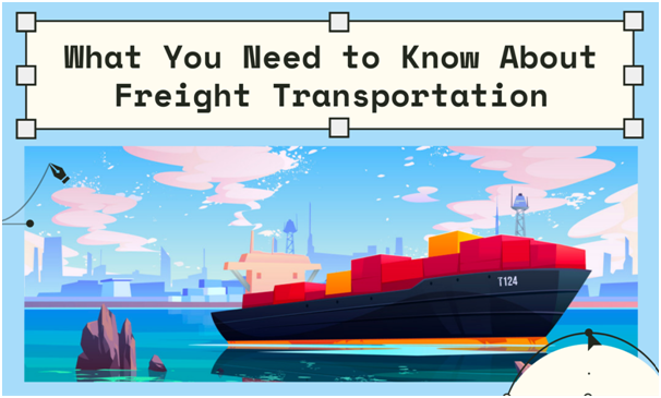Is Freight Transportation Good for Your Business?